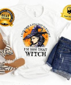 I'm 100% That Witch Halloween Witch Witchy Witch Vibes T Shirt B09FRYXP2Q